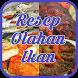 Resep Olahan Ikan by InfoMenarik Apps
