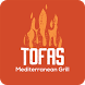 TOFAS Mediterranean Grill by LevelUp Consulting