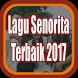 Kumpulan Lagu Senorita Terbaik 2017