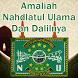 Amaliah Nahdlatul Ulama dan Dalilnya by Ahbar Studio