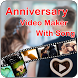 Anniversary Movie Maker With Song by Murlidhar App Studio