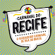 Carnaval Recife 2018 by Roadmaps