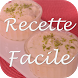 Recette facile by Mobile free apps