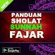 SHALAT SUNNAH FAJAR SESUDAH SOHLAT SUBUH by Pejuang Fisabilillah