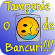O Tampenie de Bancuri by Blu3Apps