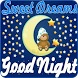 Sweet Dreams and Good Night by Vitech mobile