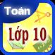 Toán lớp 10 (Toan lop 10) by Math Academy Ltd