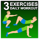 3 Exercises - Daily Workout by PlaySimple