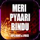 Meri Pyaari Bindu Songs by AAJ Melody