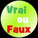 Vrai ou Faux ? by Diane