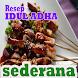 Resep Idul Adha Sederhana