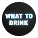 What to Drink