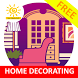Home Decorating Ideas by Sun Media Soft