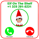 Call From Elf On The Shelf by SanTale