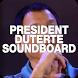 President Duterte Soundboard by winterChroma