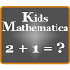 Kids Mathematica-Best IQ Test by Black And White Studios