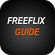 The New ???? FreeFlix HQ Stream Guide by Team .Inc