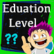 We Guess Your Education Level - Elevate fantastic by IsolateGame