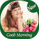Good Morning / Morning Messages / Morning Wishes by Greetings Apps Developer