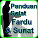 Panduan Solat Fardhu dan Sunat by AISY STUDIO
