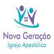 Igreja Apostólica Nova Geração by 42b Mobile