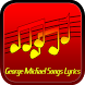 George Michael Songs Lyrics by Narfiyan Studio