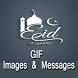 Eid Celebration GIF Messages by GIF Developer