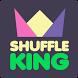 Shuffle King