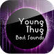 Young Thug Best Sounds by app to you