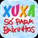 XSPB - Xuxa só para Baixinhos by Mobilus Tecnologia LTDA