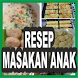 Resep Masakan Anak by Top10App