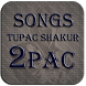 2PAC -Songs&More- by tubig
