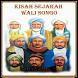 Kisah Sejarah Wali Songo by sangdroid