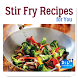 Stir Fry Recipes by DIL