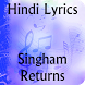 Lyrics of Singham Returns by KRISH APPS