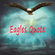 Eagles Quote by topgot
