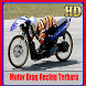 Motorcycle Drag Racing Latest by mbahodi