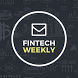 FinTech Weekly by hackers & thinkers