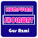 Sholawat Full Guz Azmi by CodeTR