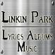 Linkin Park Music Album Lyrics by Flare Elliot