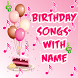 Birthday Song With Name(Maker) by Snow Peak Developers