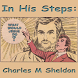 In His Steps - Charles Sheldon by christianity apps