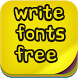 Write Fonts Free by fontforever