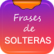 Frases de Solteras by Apps AFS