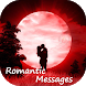 The Best Romantic Love Messages by Life Hack Studio