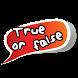 True False Quiz by SORIMEDIA