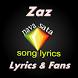Zaz Lyrics & Fans by Musicas Baixar