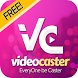 VideoCaster EveryOne be Caster by 株式会社D.H.G