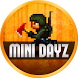 Guide For Mini DAYZ - Survival Game by saidallal