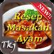 Resep Ayam by Tkj_Studio